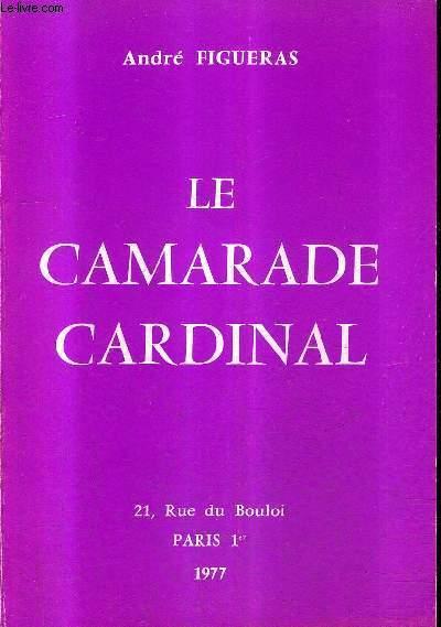 LE CAMARADE CARDINAL.
