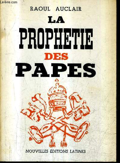 LA PROHETIE DES PAPES.