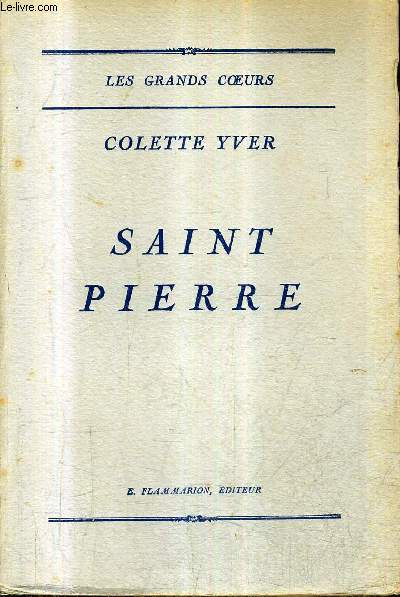 SAINT PIERRE - COLLECTION LES GRANDS COEURS.