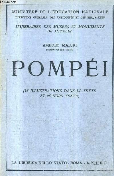 POMPEI - MINISTERE DE L'EDUCATION NATIONALE - ITINERAIRES DES MUSEES ET MONUMENTS DE L'ITALIE.