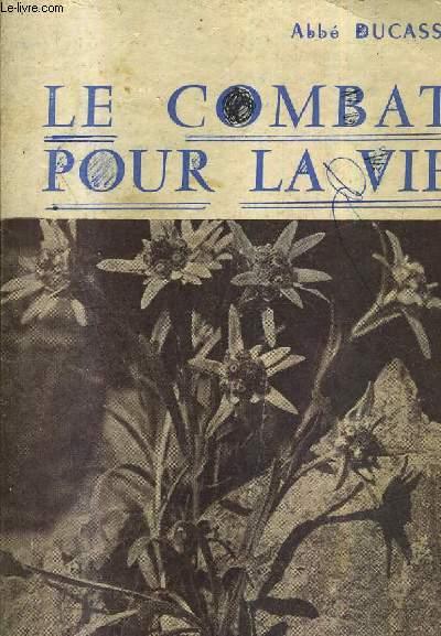 LE COMBAT POUR LA VIE (VIE DE CHARITE) EDITION POUR LES JEUNES FILLES - ENSEIGNEMENT RELIGIEUX DU SECONDAIRE CLASSE DE TROISIEME.