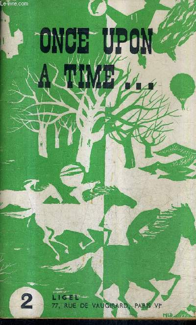 ONCE UPON A TIME A SERIES OF EASY READERS FOR STUDENTS OF ENGLISH - N° 2 TALES AND LEGENDS.