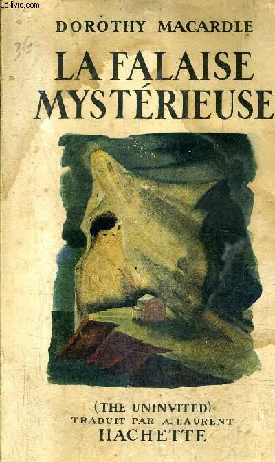 LA FALAISE MYSTERIEUSE.