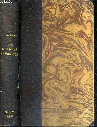 LES GRANDES FAVORITES 1815-1940 - L'AMOUR ET LA POLITIQUE.
