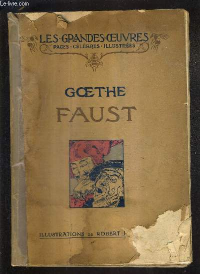 FAUST / COLLECTION LES GRANDES OEUVRES PAGES CELEBRES ILLUSTREES.