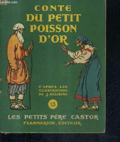 CONTE DU PETIT POISSON D'OR / COLLECTION LES PETITS PERE CASTOR .