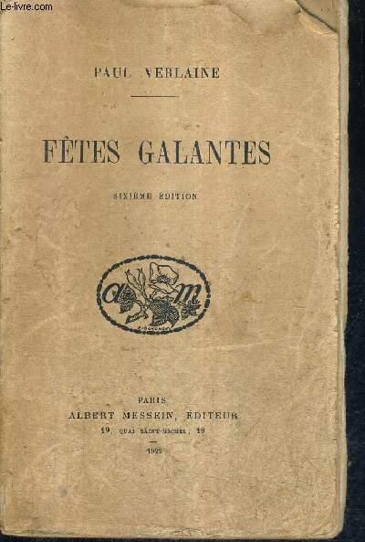FETES GALANTES / 6E EDITION.