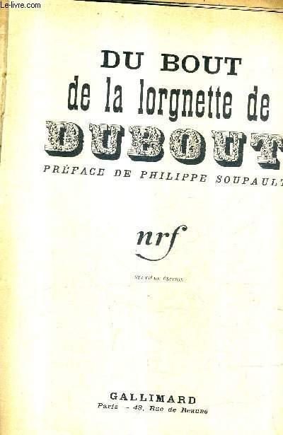 DU BOUT DE LA LORGNETTE DE DUBOUT  / 9E EDITION.