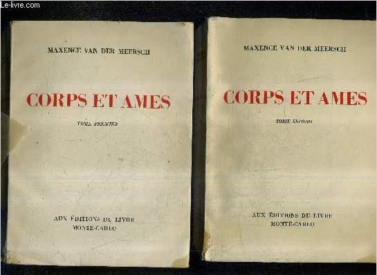 CORPS ET AMES - EN DEUX TOMES - TOMES 1 + 2 .