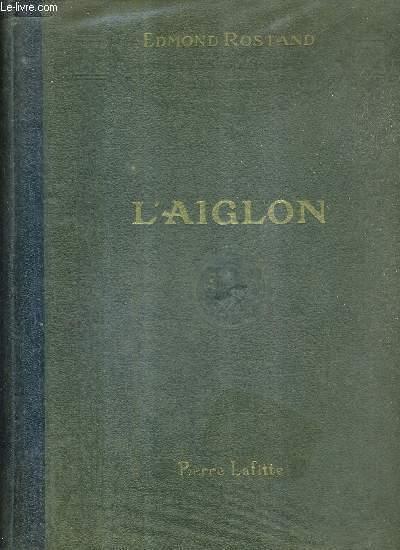 L'AIGLON / DRAME EN DIX ACTES EN VERS.