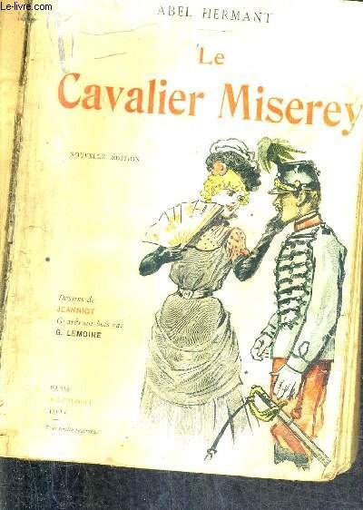 LE CAVALIER MISEREY / NOUVELLE EDITION.
