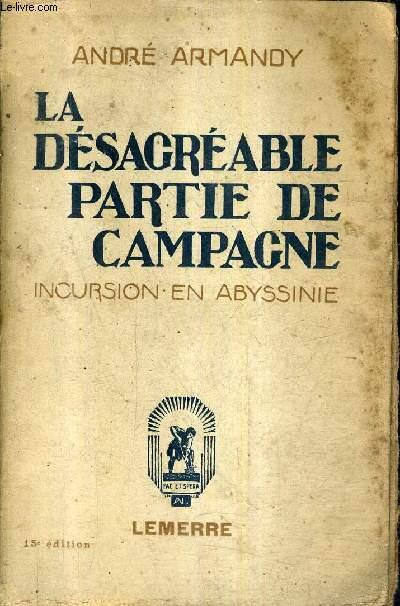 LE DESAGREABLE PARTIE DE CAMPAGNE - INCURSION EN ABYSSINIE.