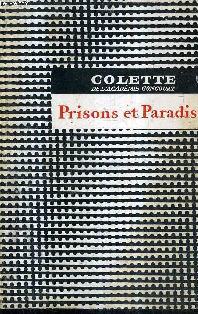 PRISONS ET PARADIS - EDITION DEFINITIVE.