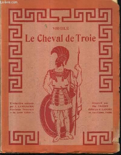 LE CHEVAL DE TROIE - RECIT D'ENEE A DIDON.