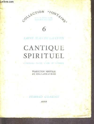 CANTIQUE SPIRITUEL CHANSONS ENTRE L'AME ET L'EPOUX / COLLECTION FONTAINE.
