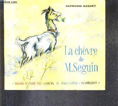 LA CHEVRE DE M.SEGUIN / COLLECTION ALBUMS DU PERE CASTOR.