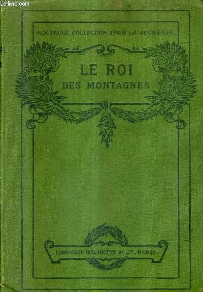 LE ROI DES MONTAGNES.