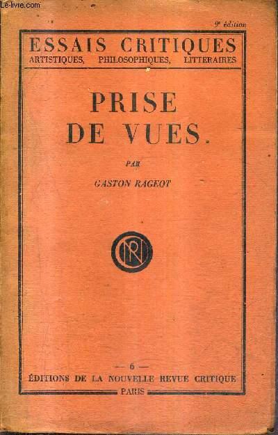PRISE DE VUES - LES MOEURS D'APRES LE THEATRE / COLLECTION ESSAIS CRITIQUES ARTISTIQUES PHILOSOPHIQUES LITTERAIRES.
