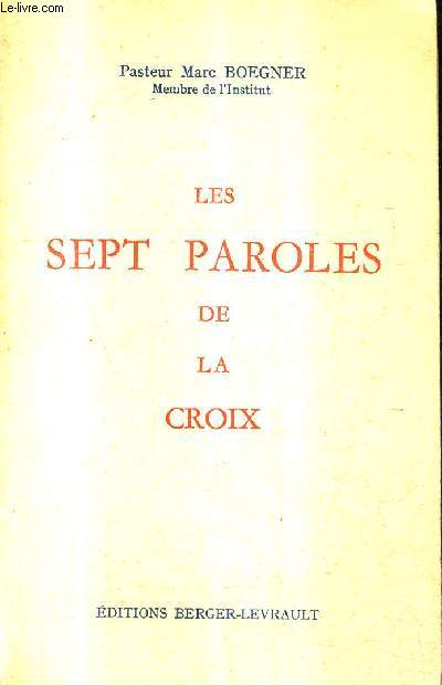 LES SEPT PAROLES DE LA CROIX.