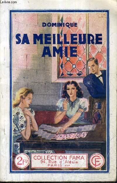 SA MEILLEURE AMIE / COLLECTION FAMA N°604.