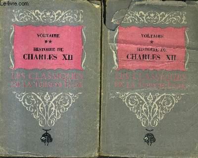HISTOIRE DE CHARLES XII ROI DE SUEDE - EN DEUX TOMES - TOMES 1 + 2 / COLLECTION LES CLASSIQUES DE LA TOISON D'OR .
