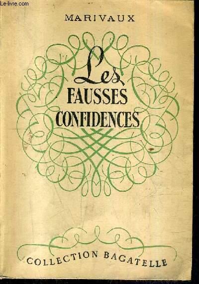 LES FAUSSES CONFIDENCES / COLLECTION BAGATELLE .
