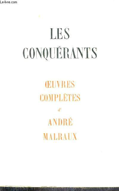 LES CONQUERANTS - OEUVRES COMPLETES.