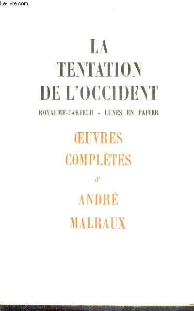 LA TENTATION DE L'OCCIDENT ROYAUME FARFELU - LUNES EN PAPIER.