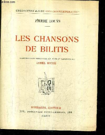 LES CHANSONS DE BILITIS /  COLLECTION BALDI LES CONTEMPORAINS.