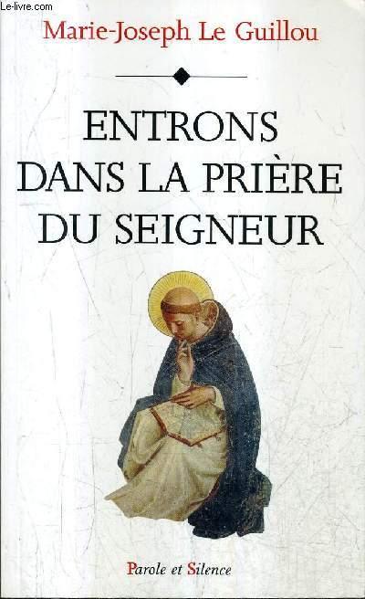 ENTRONS DANS LA PRIERE DU SEIGNEUR.