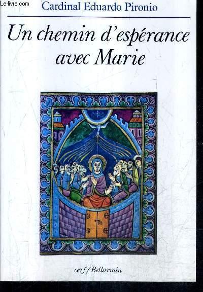 UN CHEMIN D'ESPERANCE AVEC MARIE.