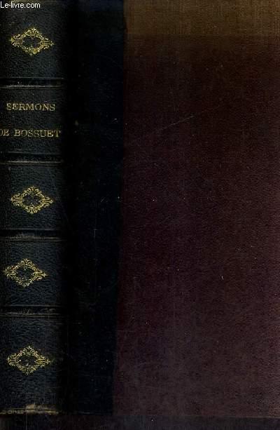 CHOIX DE SERMONS DE BOSSUET 1653-1691 - EDITION CRITIQUE PUBLIEE SUR LES MANUSCRITS AUTOGRAPHES DE LA BIBLIOTHEQUE NATIONALE OU SUR LES EDITIONS ORIGINALES AVEC UNE INTRODUCTION ET DES NOTES PAR A.GAZIER.