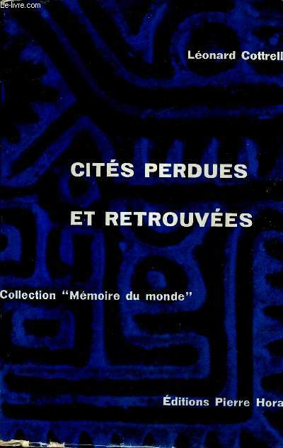 CITES PERDUES ET RETROUVEES - COLLECTION MEMOIRE DU MONDE.