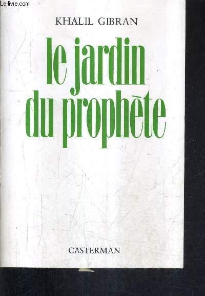 LE JARDIN DU PROPHETE (THE GARDEN OF THE PROPHET) / 7E EDITION.