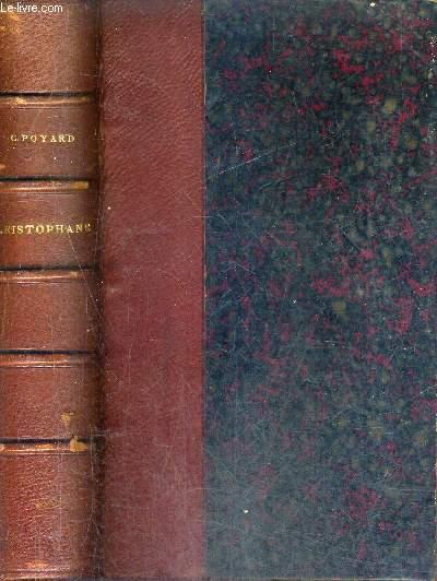 ARISTOPHANE - TRADUCTION NOUVELLE AVEC UNE INTRODUCTION ET DES NOTES PAR C.POYARD / 9E EDITION.