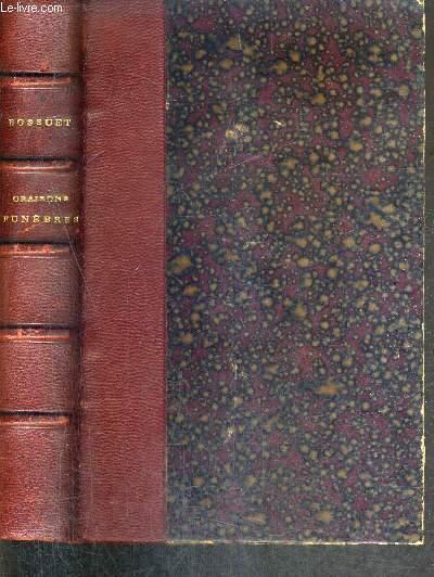 ORAISONS FUNEBRES / NOUVELLE EDITION SUIVANT LE TEXTE DE L'EDITION DE VERSAILLES.