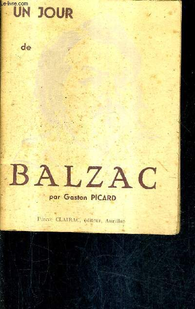 UN JOUR DE BALZAC.
