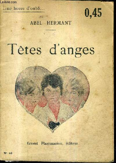 TETES D'ANGES / COLLECTION UNE HEURE D'OUBLIE N°10.
