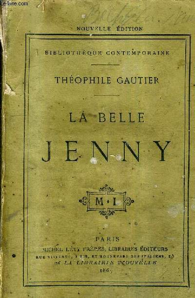 LA BELLE JENNY / COLLECTION BIBLIOTHEQUE CONTEMPORAINE / NOUVELLE EDITION.