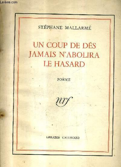 UN COUP DE DES JAMAIS N'ABOLIRA LE HASARD - POEMES.