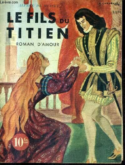 LE FILS DU TITIEN - ROMAN D'AMOUR.