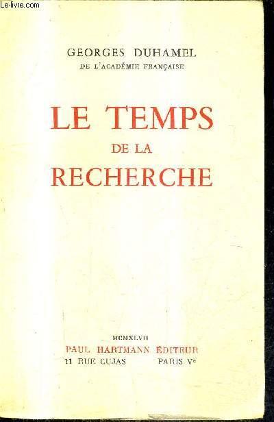 LE TEMPS DE LA RECHERCHE.