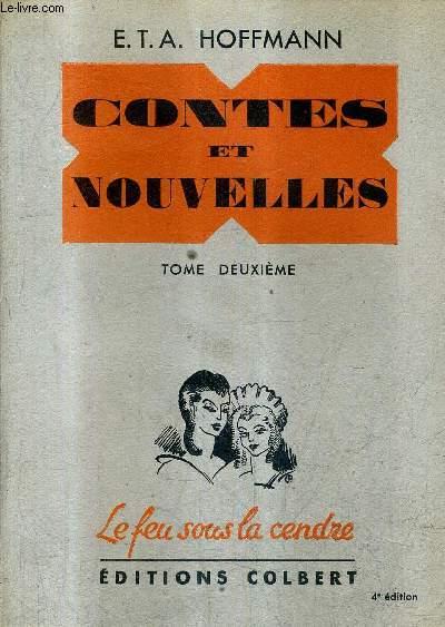 CONTES ET NOUVELLES - TOME 2 / COLLECTION LE FEU SOUS LA CENDRE.