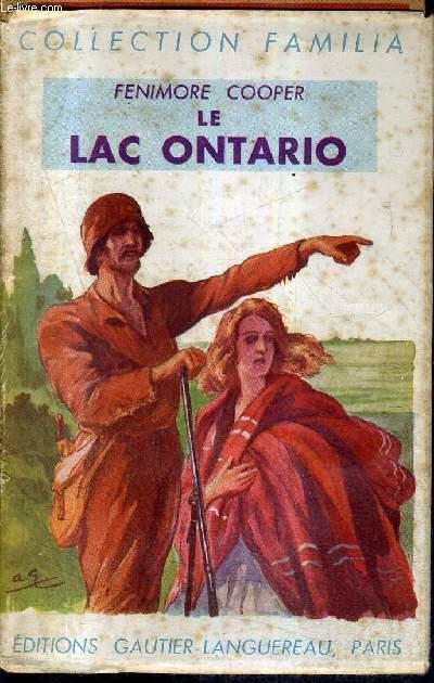 LE LAC ONTARIO / COLLECTION FAMILIA / 3E EDITION.