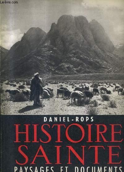 HISTOIRE SAINTE - COLLECTION PAYSAGES ET DOCUMENTS .