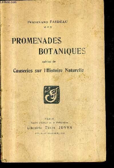 PROMENADES BOTANIQUES SUIVIES DE CAUSERIES SUR L'HISTOIRE NATURELLE.