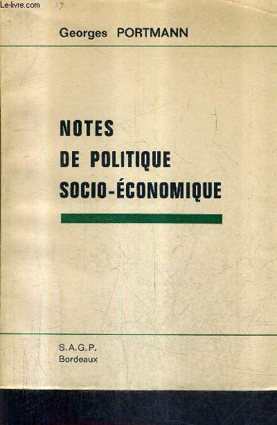 NOTES DE POLITIQUE SOCIO ECONOMIQUE.