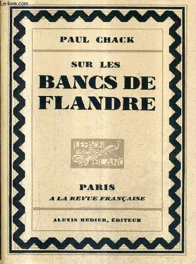 SUR LES BANCS DE FLANDRE / COLLECTION LE PAON BLANC.
