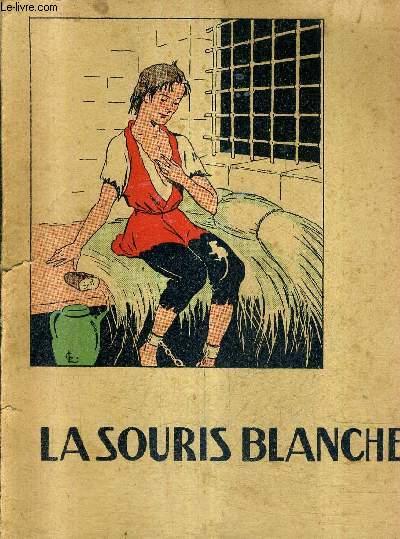 LA SOURIS BLANCHE / COLLECTION JEUNESSE.