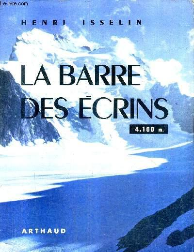 LA BARRE DES ECRINS 4,100 M / COLLECTION SEMPERVIVUM N°23.
